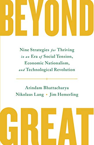 Beyond Great: Nine Strategies for Thriving in an Era of Social Tension