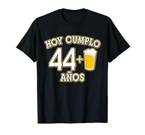 45 Años Hoy Cumplo 44+1 caña Camiseta