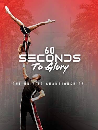 60 Seconds to Glory: The Unified Championships