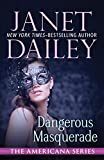 Dangerous Masquerade (The...image