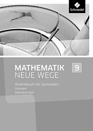 Mathematik Neue Wege SI - Ausgabe 2016 für Rheinland-Pfalz: Lösungen 9