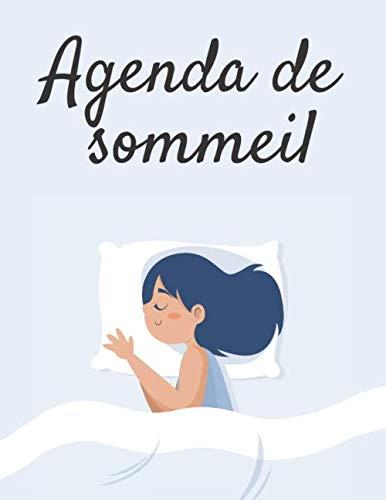Agenda de Sommeil: Agenda / suivi de sommeil  | 25 fiches de 15 jours de suivi du rythme et de la qualité du sommeil, et de l'éveil - 21,5 * 28 cm (7*11 inches) - 56 pages