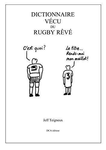 Dictionnaire Vécu du Rugby Rêvé