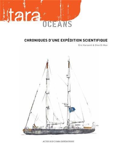 Tara océans : Chroniques d'une expédition scientifique