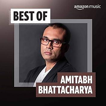 Best of Amitabh Bhattacharya