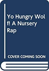 Image of YO HUNGRY WOLF! A NURSERY. Brand catalog list of Brand: Random House Child.
