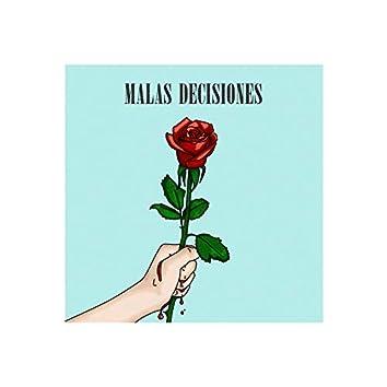 Malas decisiones (feat. Alejandra Escamilla) [with Benjas González]