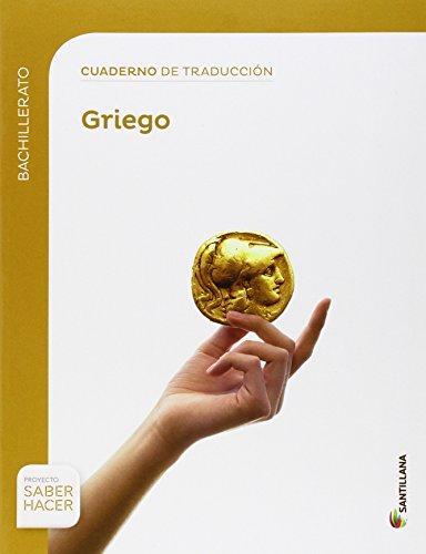 CUADERNO TRADUCCIOM AL GRIEGO BTO SABER HACER - 9788468019673
