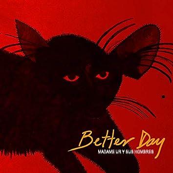 Better Day