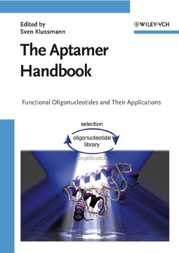 The Aptamer Handbook. Functional Oligonucleotides and Their Applications