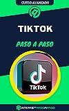 Aprende a Usar TikTok Paso a Paso: Curso Avanzado de Tik Tok -...