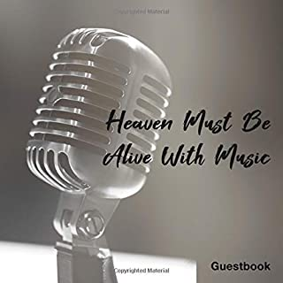 Heaven Must Be Alive With Music: Singing Mic Guest Book For Funeral Remembrance Condolence Memorial Service To Sign In Visitor Message Music Gray Design Cover