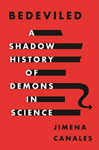 Compare Textbook Prices for Bedeviled: A Shadow History of Demons in Science  ISBN 9780691175324 by Canales, Jimena