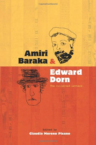 Amiri Baraka and Edward Dorn: The Collected Letters (Recencies: Research and Recovery in Twentieth-Century American Poetics)