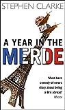 A Year In The Merde (Paul West)