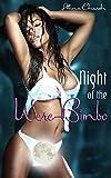 Night Of The Were-Bimbo: Book 1 of 'Tales Of The Were-Bimbo'