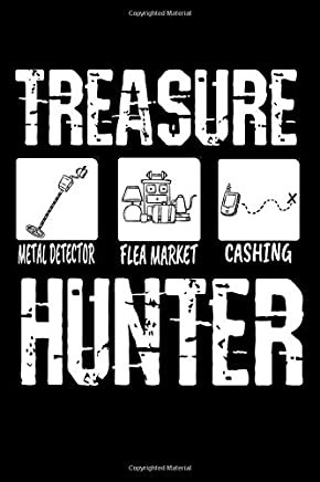 "Treasure Hunter: Metal Detector Notebook - Inspirational Journal & Doodle Dairy: Dimensions: 15.2cm x 22.9cm (6"" x 9"") -120 Pages Of White Lined Paper"