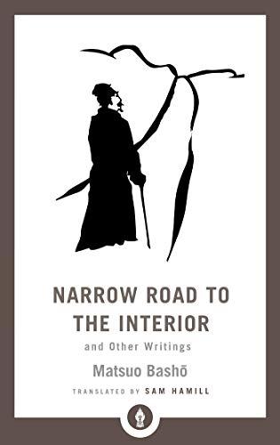 Narrow Road to the Interior: And Other Writings (Shambhala Pocket Library)