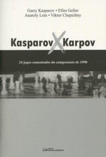 Kasparov X Karpov