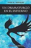 UN DRAMATURGO EN EL INFIERNO: Antología poética