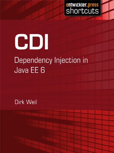 CDI - Dependency Injection in Java EE 6 (German Edition)