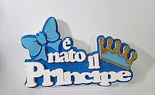 GESCO Scritta Glitter POLISTIROLO è Nato Il Principe L38cm x A24cm