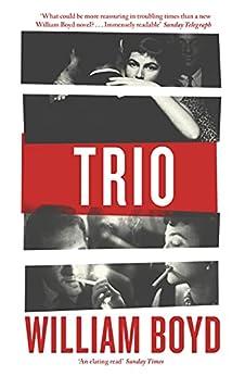 Trio (English Edition) par [William Boyd]