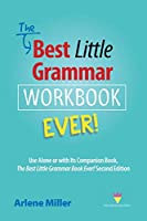 The Best Little Grammar Workbook Ever!: Use Alone or with Its Companion Book, The Best Little Grammar Book Ever! Second Edition