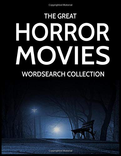 The Great Horror Movies Wordsearch Collection: 100 Horror Films Word Searches!