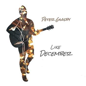 Like December