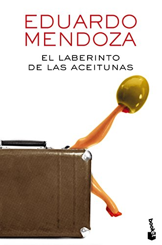 El laberinto de las aceitunas (Biblioteca Eduardo Mendoza)