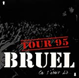 On s'était dit...: Tour 95 von Patrick Bruel