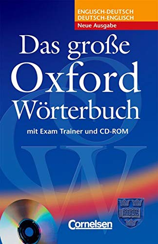 Das große Oxford Wörterbuch - Second Edition - B1-C1: Wörterbuch mit beigelegtem Exam Trainer und CD-ROM - Englisch-Deutsch/Deutsch-Englisch