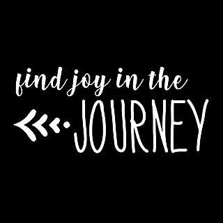 Find Joy in The Journey NOK Decal Vinyl Sticker |Cars Trucks Vans Walls Laptop|White|5.5 x 3.25 in|NOK428