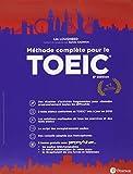 Méthode complète pour le TOEIC - 6e édition