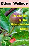 The Green Rust by Edgar Wallace(Annotated Edition) (English Edition)