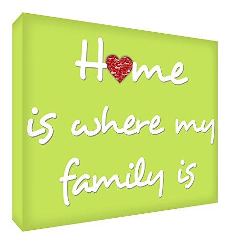 Feel Good Art Gallery - Cuadro de lona con panel frontal sólido (60 x 40 x 4 cm, grande, frambuesa, Home is where my Family is)