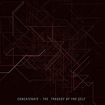 The Tragedy of the Self