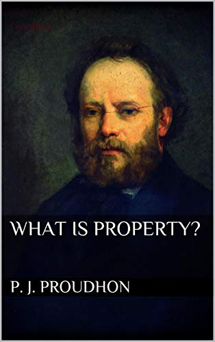 What is Property? (English Edition)