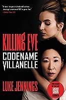 Killing Eve: Codename Villanelle (Killing Eve, 1)