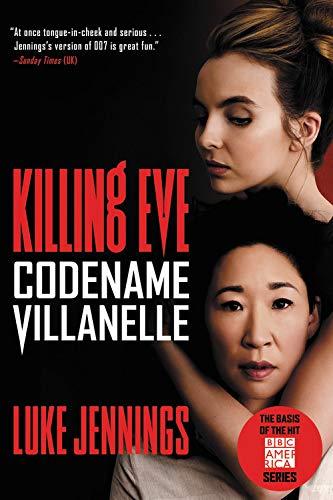 Killing Eve: Codename Villanelle (Killing Eve (1))