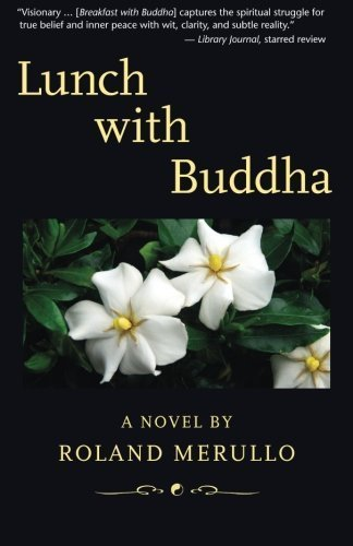 Lunch with Buddha by Merullo, Roland (November 13, 2012) Paperback