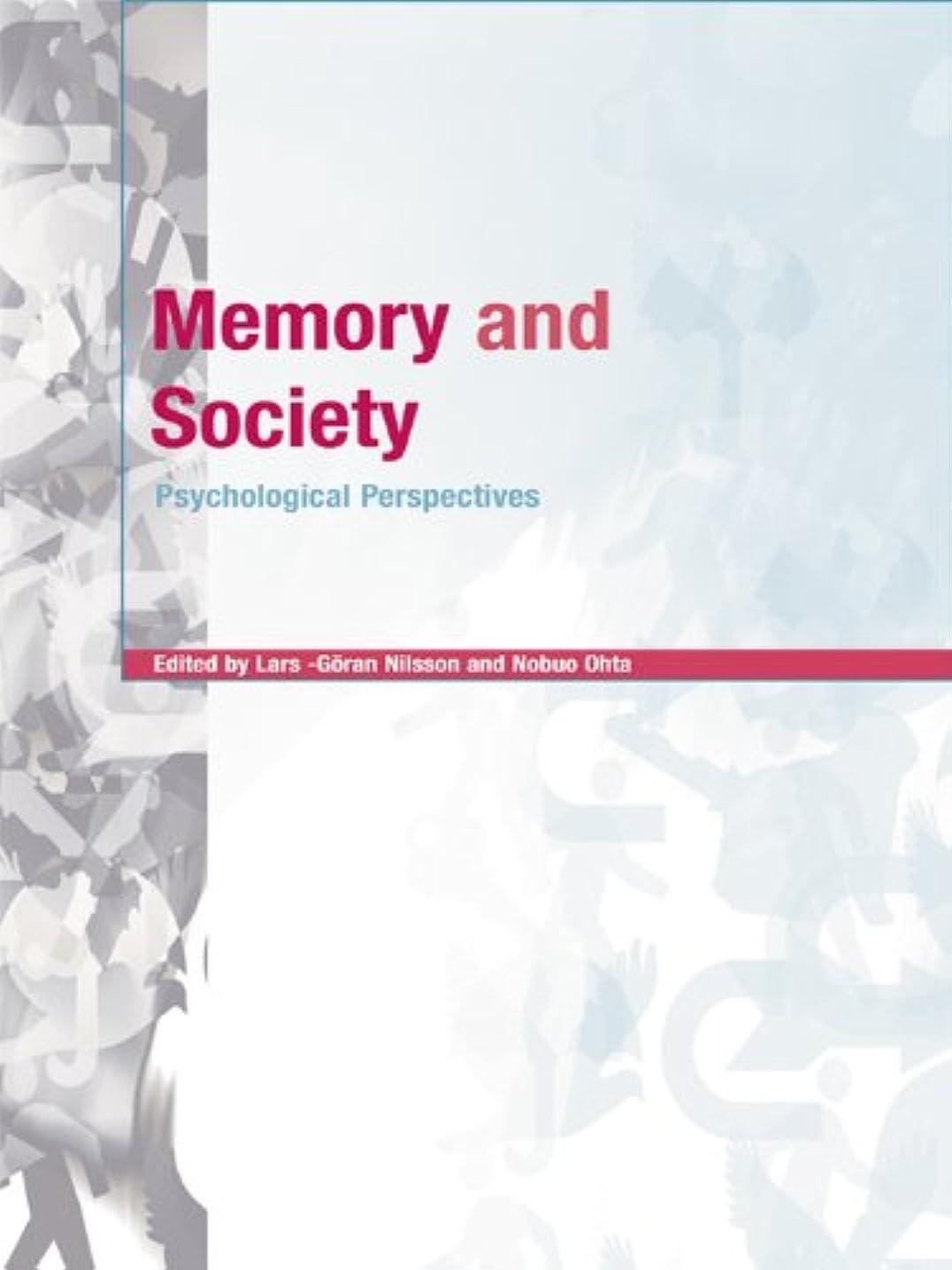 臭い変装レコーダーMemory and Society: Psychological Perspectives (English Edition)