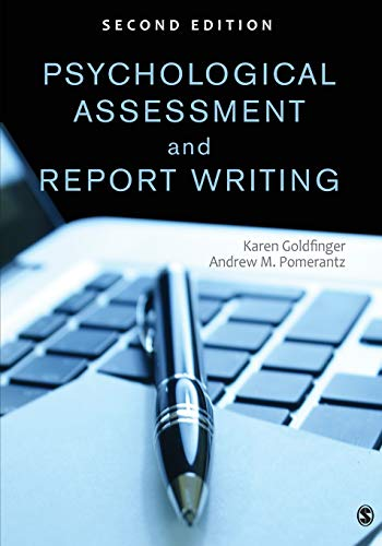 Compare Textbook Prices for Psychological Assessment and Report Writing 2 Edition ISBN 9781452259109 by Goldfinger, Karen B. (Beth),Pomerantz, Andrew M.