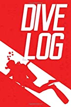 Dive Log: Scuba Diving Logbook / Dive Journal for Scuba Divers: Up to 110 Dives! Includes Table of Contents & Extra Blank Pages