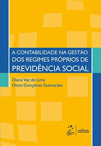 A Contabilidade na Gestão dos Regimes Próprios de Previdência Social