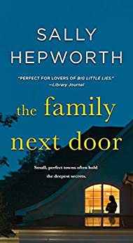 The Family Next Door: A Novel by [Sally Hepworth]