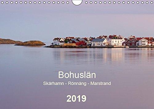 Bohuslän. Skärhamn - Rönnäng - Marstrand (Wandkalender 2019 DIN A4 quer): Idyllische Dörfer, zauberhafte Landschaften und eine traumhafte Schärenküste (Monatskalender, 14 Seiten )