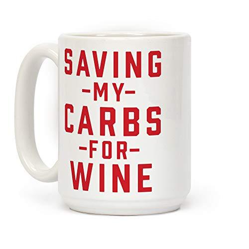 Speichern meiner Kohlenhydrate für Wein White Ceramic Coffee Mug