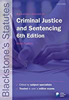 Blackstone's Statutes on Criminal Justice & Sentencing